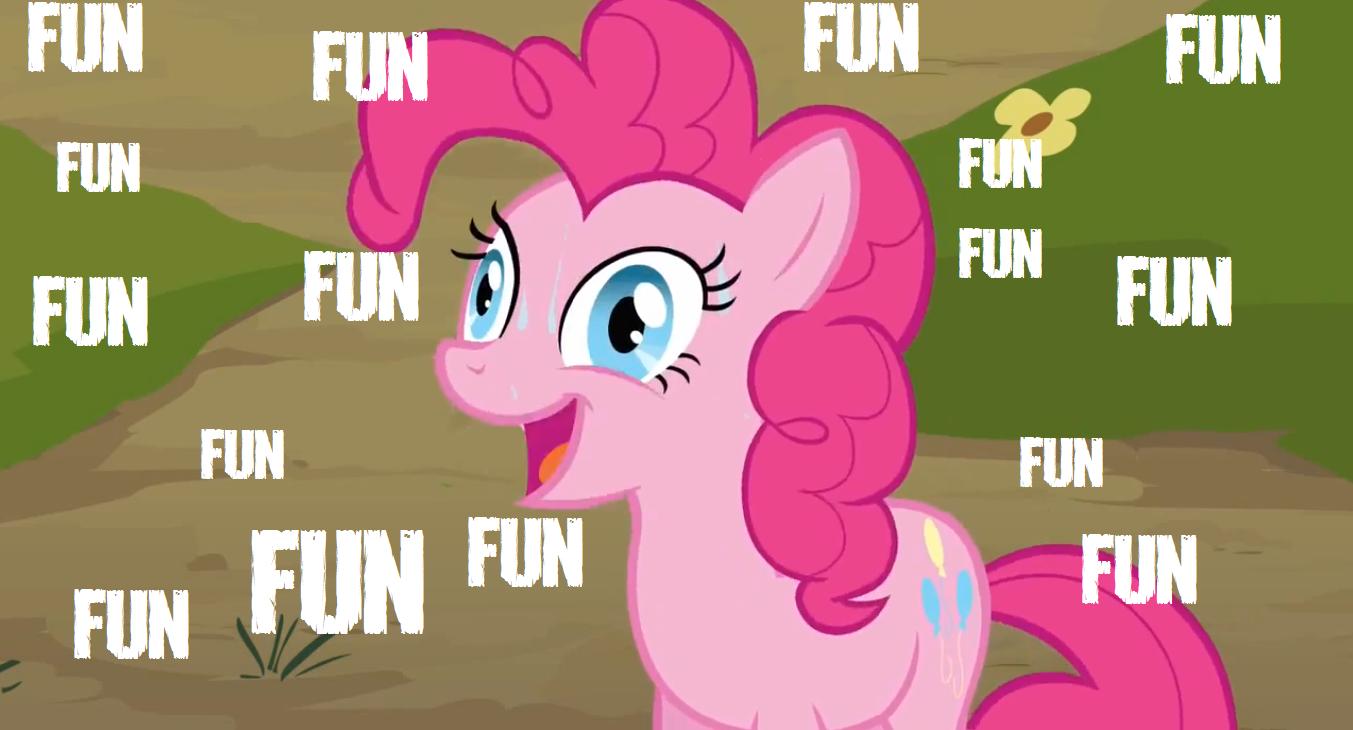 FUN!. Fun!. MLP ponies pony fun Pinkie Pie Pinkie brony