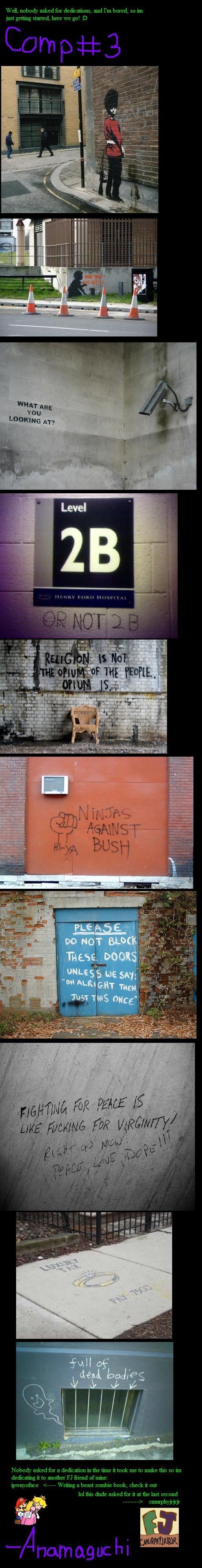Funny Graffiti Compilation pt3. part8:<br />. I like this one to. Graffiti anamaguchi