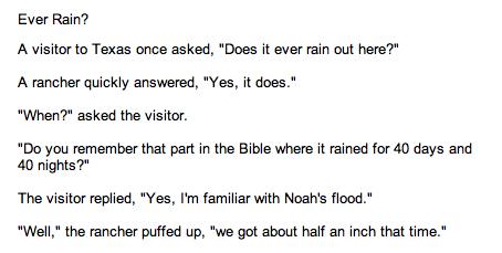 "funny joke (2). thumb for more -10 for never again<br /> original - /funny_pictures/1719822/funny+joke+1/. Ever Rain? A waiter ta Texas anee asked, ""Does  funny joke joke funny texas rancher Rain"