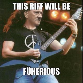 Furious Riff. fick deine fünf Wörter Admin. THIS Mif WM BE. RIFFS! Hitler hitlertime