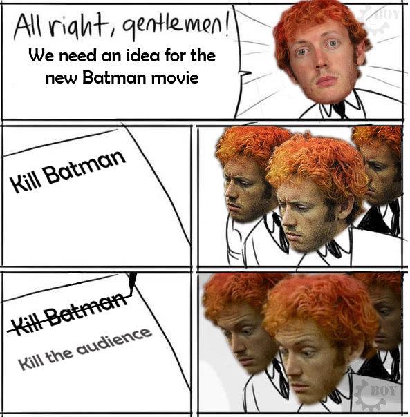 James Holmes. Pure OC :L. All ' r; tit/ thermo I We need an idea for the new Batman. Batman 4-D. James Holmes Pure OC :L All ' r; tit/ thermo I We need an idea for the new Batman 4-D