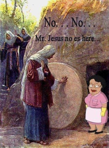Jesus isn't here. Lol Lol Lol.. huhuhu funny. Jesus not here