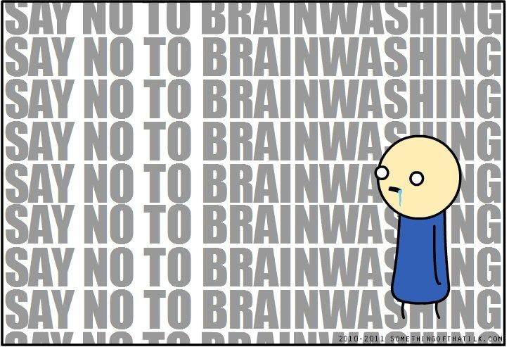 Just Say No.. Say no to brainwashing. Say no to brainwashing. Say no to brainwashing. Say no to brainwashing. Say no to brainwashing. Say no to brainwashing. Sa brainwashing comic say no Zombie ugh Something of Tha