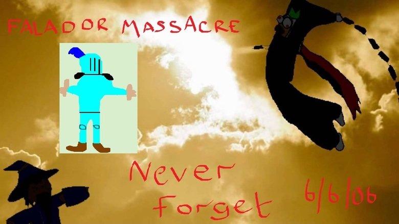 Never Forget.... maks mi cri evry tim. Falador massacre never forget runescape