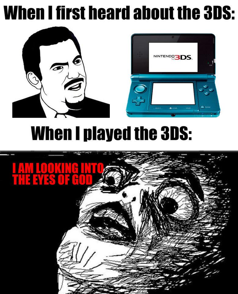Nintendo 3DS. I kid you not.. Nintendo ds reaction