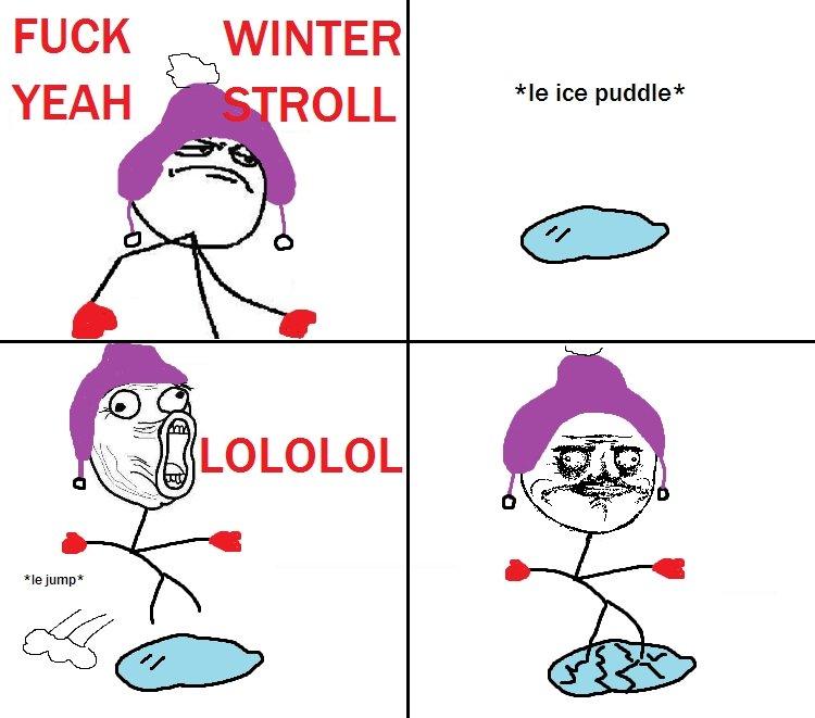 No one can resist this. . tcf L LO LO LO L We ice puddles rage comic me gu