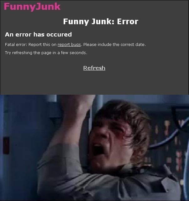 NOOOOOOOOO!. OH GOD WHY!?<br /> and this better not be re-taost. Funny Junk: Error An error has uncured Fatal error: Renew this an regert hugs. Please inc luke skywalker n