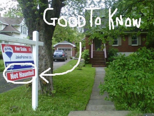 NOT HAUNTED. . real estate haun