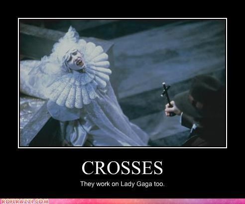 Rady ga ga. . CROSSES They work an Lady Gaga tan. Rady ga CROSSES They work an Lady Gaga tan