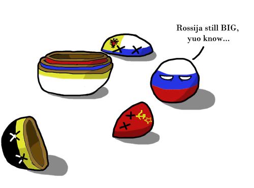 russia is still big. . Rossiya still BIG, yuo know,. Russia always big Russia always stronk Polandball russia