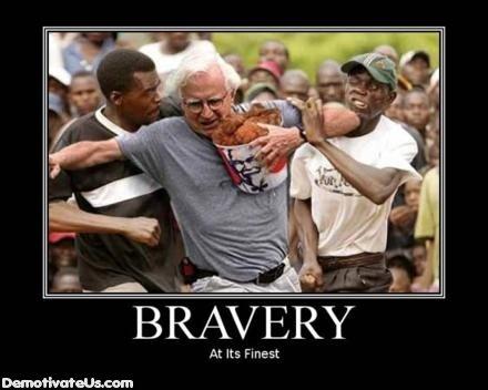 Very Very Brave. .. run white man run brave Chicken man black