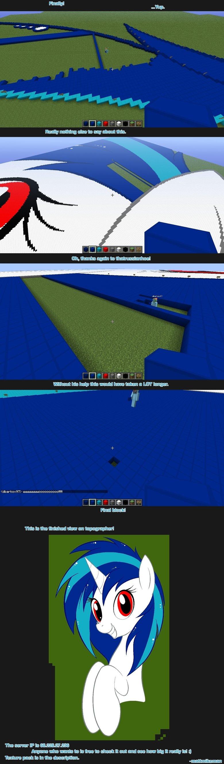 Vinyl Scratch Pixel Art FINAL!. Check out the server! IP: 68.228.27.236 (For easy copy/paste) Texture Pack: www.dropbox.com/s/2tddcugjiv3nyem/Pix... Just drop t Vinyl scratch Minecraft pixel art